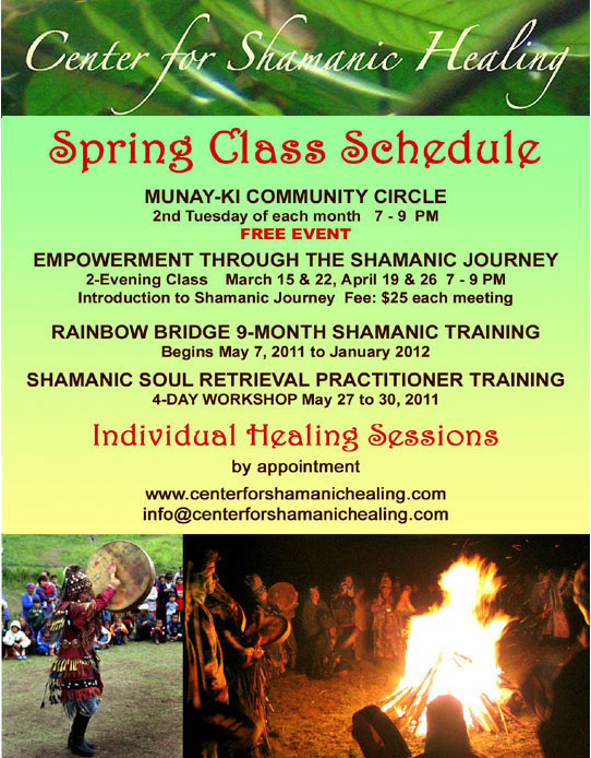 Center For Shamanic HEaling Spring Class Schedule 2011
